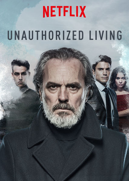 Unauthorized Living on Netflix AUS/NZ