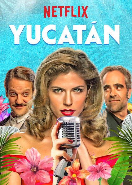 Yucatán on Netflix AUS/NZ