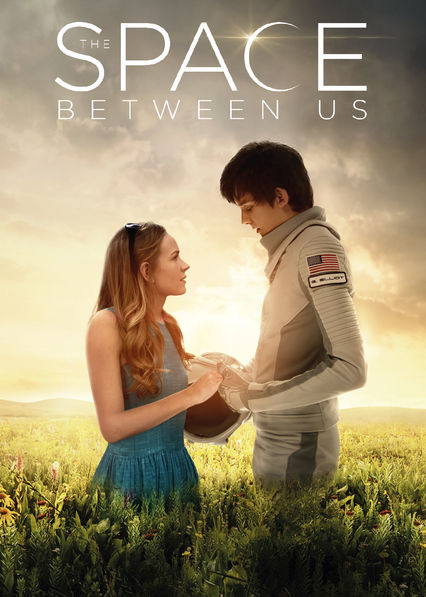 The Space Between Us on Netflix AUS/NZ