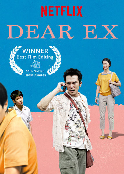 Dear Ex on Netflix AUS/NZ