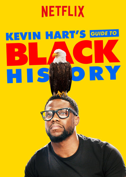 Kevin Hart's Guide to Black History on Netflix AUS/NZ