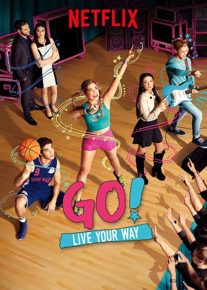 Go! Live Your Way on Netflix AUS/NZ