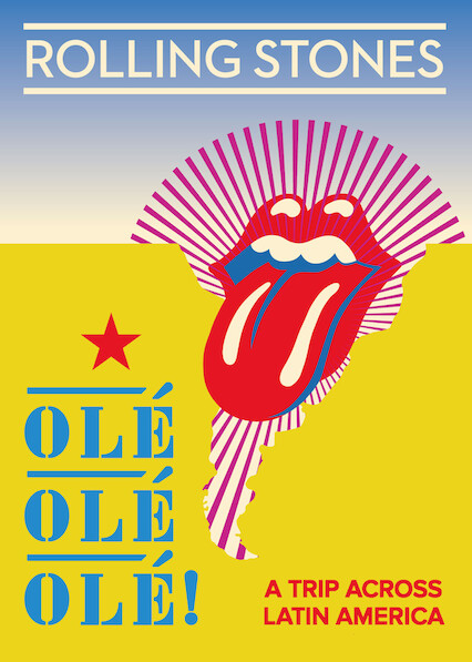 The Rolling Stones: Olé Olé Olé! A Trip Across Latin America on Netflix AUS/NZ