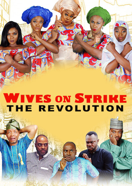Wives on Strike: The Revolution