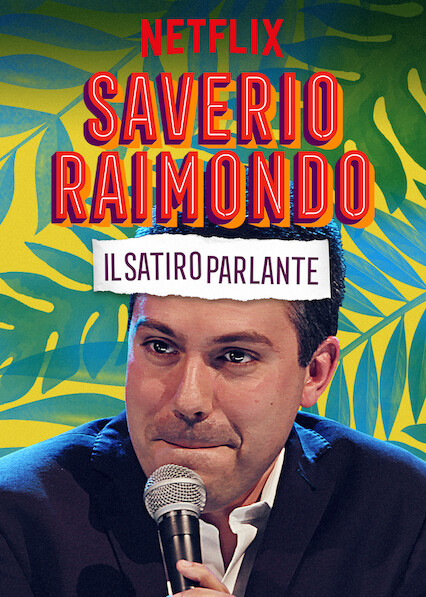Saverio Raimondo: Il Satiro Parlante on Netflix AUS/NZ