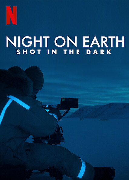 Night on Earth: Shot in the Dark on Netflix AUS/NZ