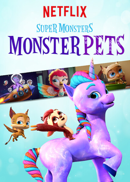 Super Monsters Monster Pets on Netflix AUS/NZ