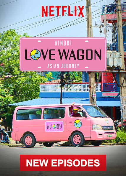 Ainori Love Wagon: Asian Journey