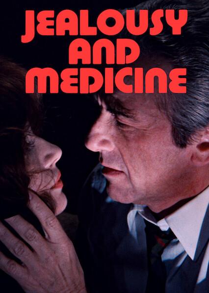 Jealousy and medicine