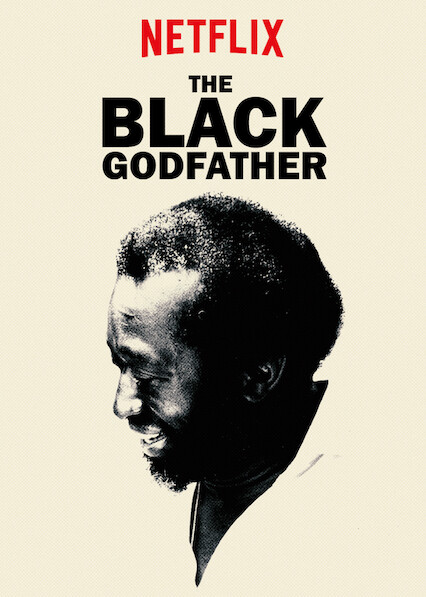 The Black Godfather on Netflix AUS/NZ