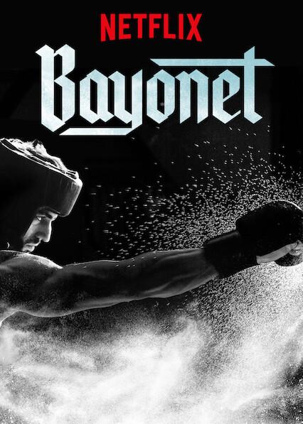 Bayonet on Netflix AUS/NZ