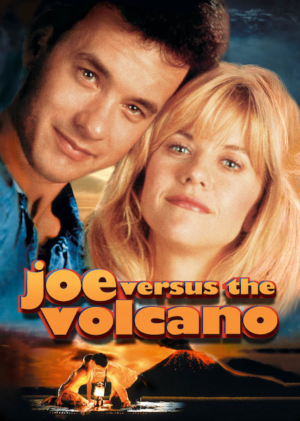 Joe Versus the Volcano on Netflix AUS/NZ
