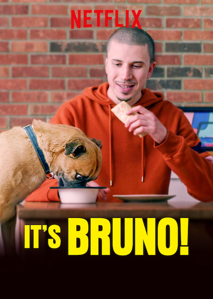 It's Bruno! on Netflix AUS/NZ