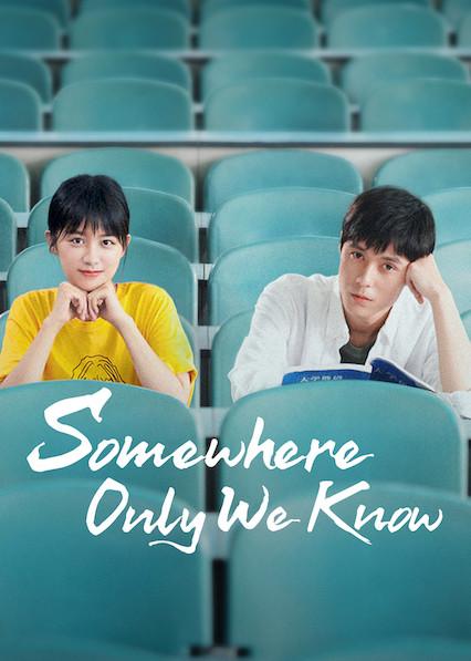 Somewhere Only We Know on Netflix AUS/NZ