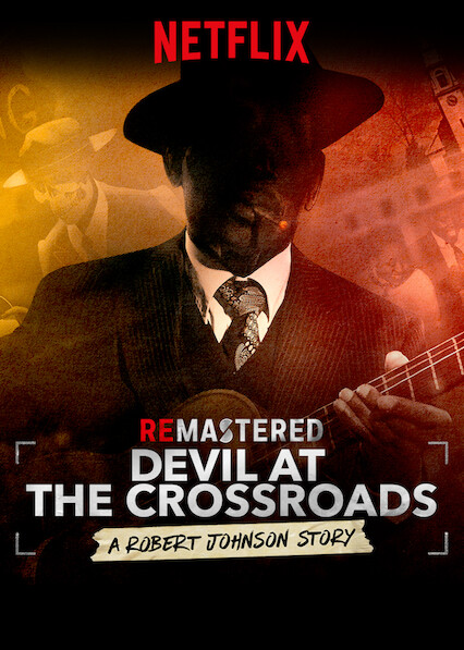 ReMastered: Devil at the Crossroads on Netflix AUS/NZ