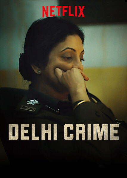 Delhi Crime on Netflix AUS/NZ
