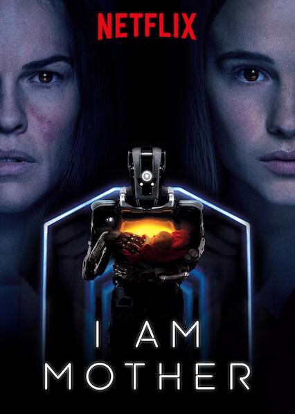 I Am Mother on Netflix AUS/NZ