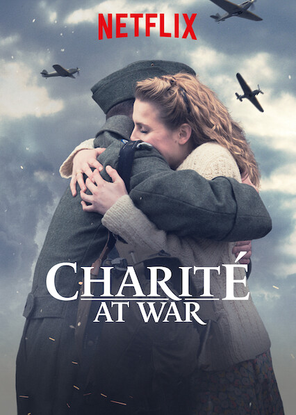 Charité at War on Netflix AUS/NZ