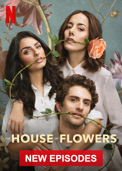 The House of Flowers on Netflix AUS/NZ