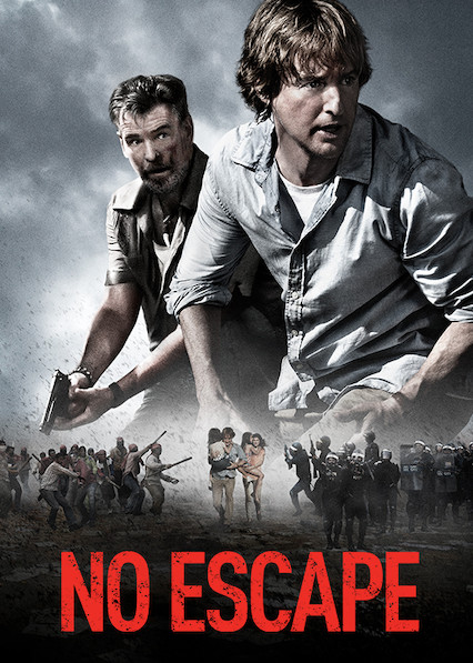 No Escape on Netflix AUS/NZ