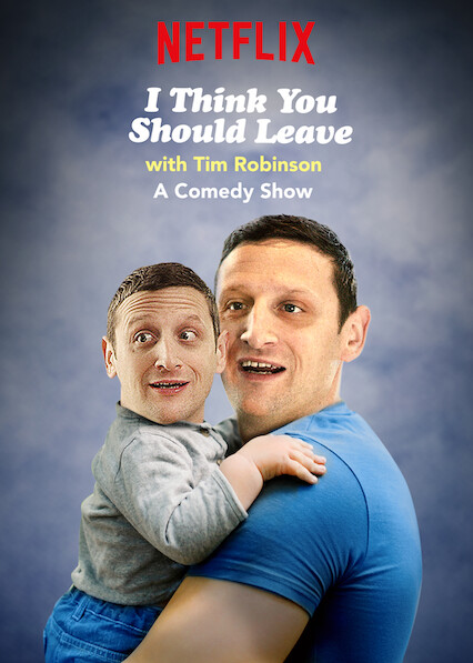 I Think You Should Leave with Tim Robinson on Netflix AUS/NZ