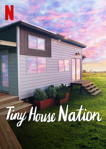 Tiny House Nation on Netflix AUS/NZ