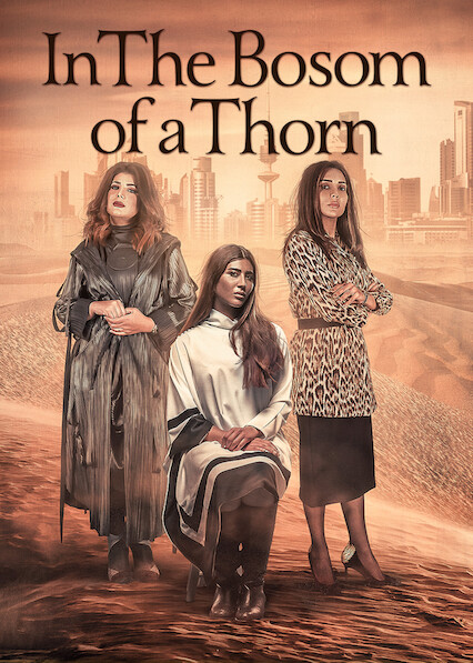 In the Bosom of a Thorn on Netflix AUS/NZ