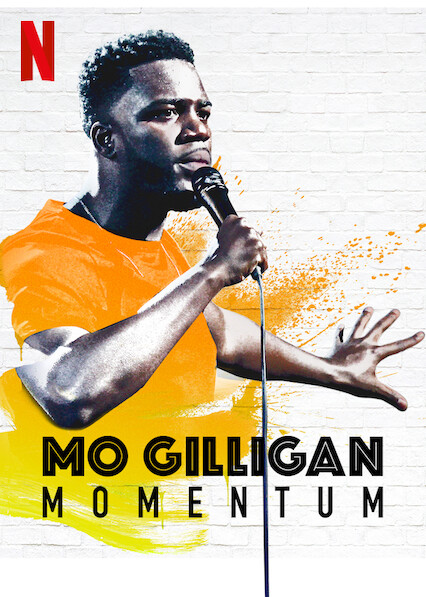 Mo Gilligan: Momentum on Netflix AUS/NZ