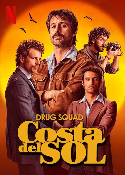 Drug Squad: Costa del Sol