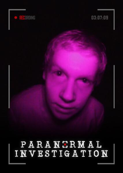 Paranormal Investigation on Netflix AUS/NZ