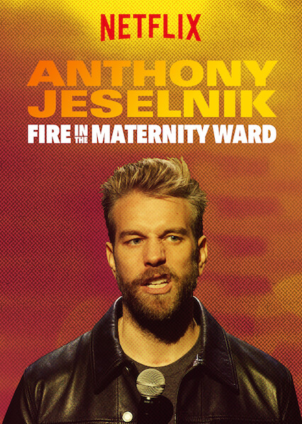 Anthony Jeselnik: Fire in the Maternity Ward on Netflix AUS/NZ