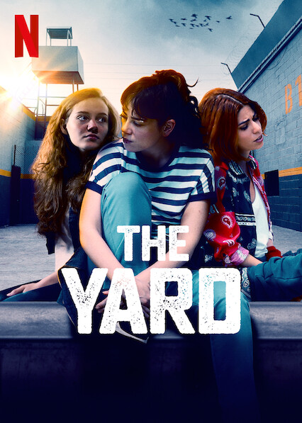 The Yard on Netflix AUS/NZ