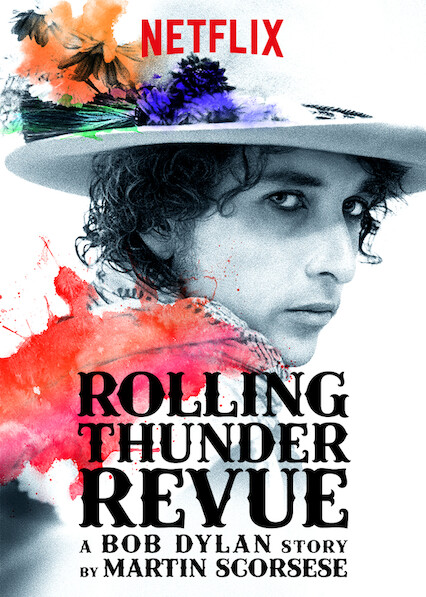 Rolling Thunder Revue: A Bob Dylan Story by Martin Scorsese on Netflix AUS/NZ