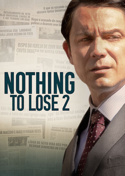 Nothing to Lose 2 on Netflix AUS/NZ