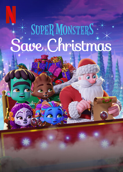 Super Monsters Save Christmas on Netflix AUS/NZ