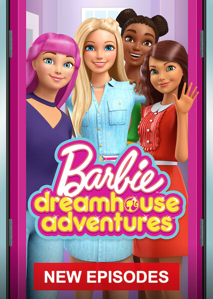 Barbie Dreamhouse Adventures on Netflix AUS/NZ