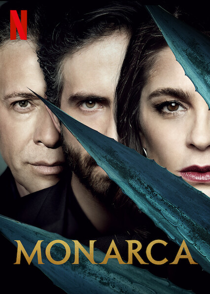 Monarca on Netflix AUS/NZ