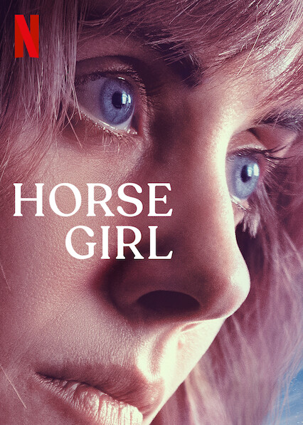 Horse Girl on Netflix AUS/NZ