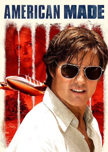 American Made on Netflix AUS/NZ