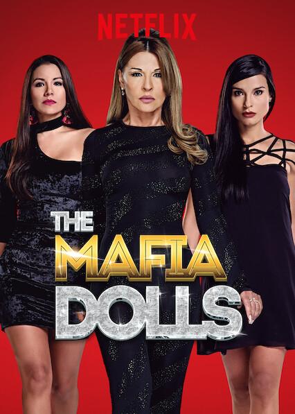 Las muñecas de la mafia on Netflix AUS/NZ