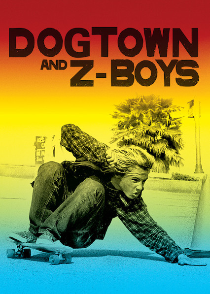 Dogtown and Z-Boys on Netflix AUS/NZ