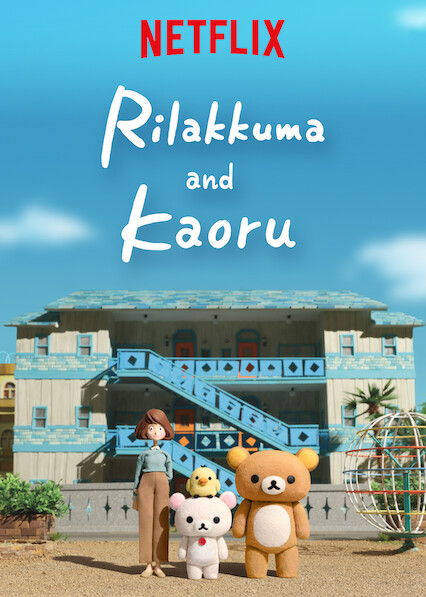Rilakkuma and Kaoru on Netflix AUS/NZ