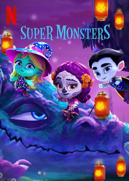 Super Monsters on Netflix AUS/NZ