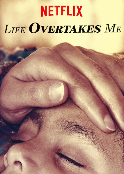 Life Overtakes Me on Netflix AUS/NZ