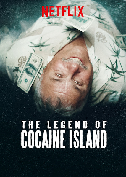 The Legend of Cocaine Island on Netflix AUS/NZ