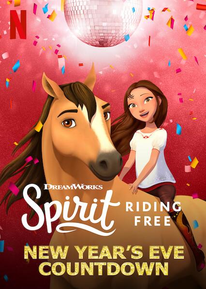 Spirit Riding Free: New Year's Eve Countdown