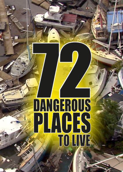 72 Dangerous Places to Live on Netflix AUS/NZ