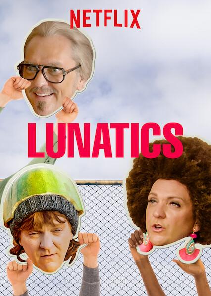 Lunatics on Netflix AUS/NZ
