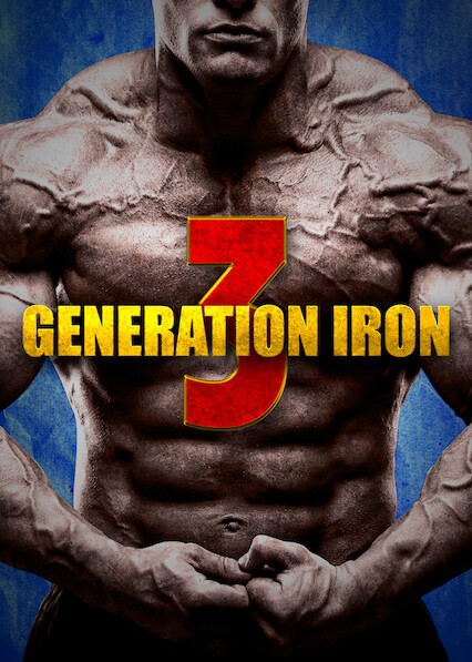 Generation Iron 3 on Netflix AUS/NZ