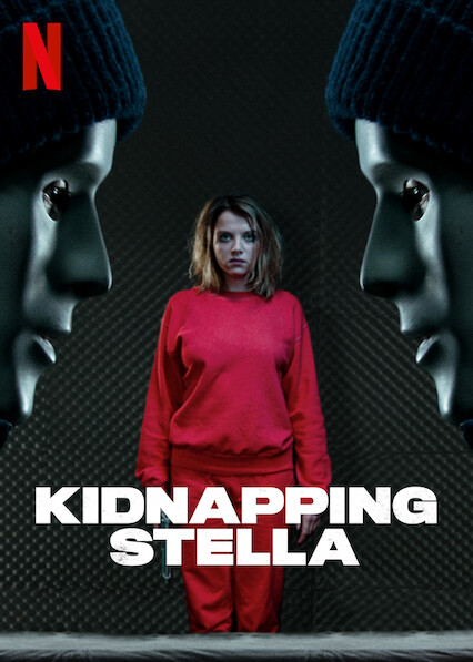 Kidnapping Stella on Netflix AUS/NZ